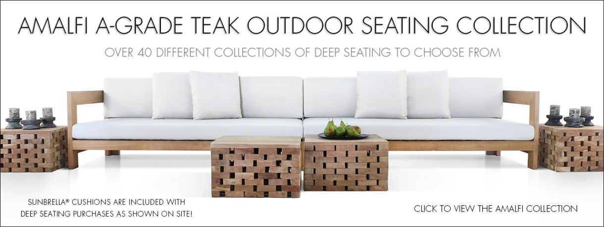 Amalfi A-Grade Teak Outdoor Seating Collection with included Sunbrella Cushions